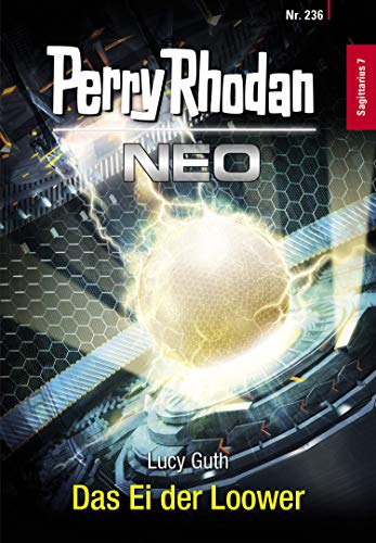 Perry Rhodan Neo 236: Das Ei der Loower: Staffel: Sagittarius