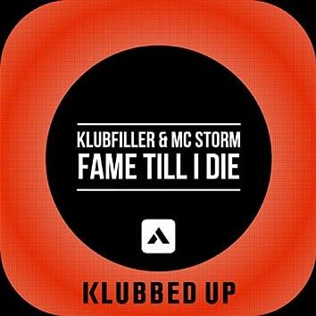 Fame Till I Die
