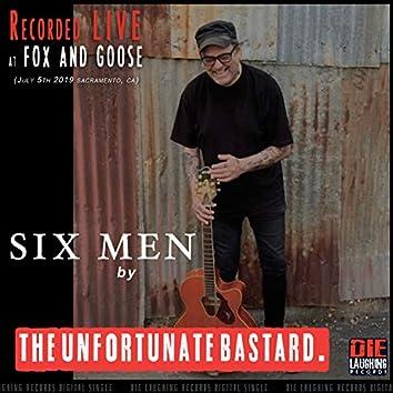 Six Men (Live at Fox & Goose)