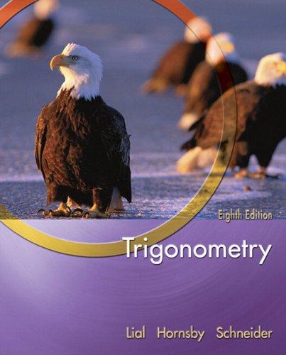 Trigonometry (Lial/Hornsby/Schneider Series)