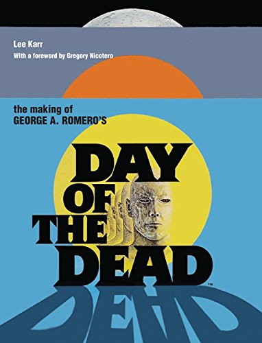 MAKING OF GEORGE ROMEROS DAY OF DEAD