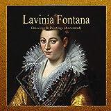 Lavinia Fontana: Drawings & Paintings (Annotated)
