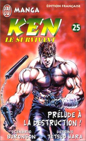 Ken le survivant, tome 25 : Prélude à la destruction !