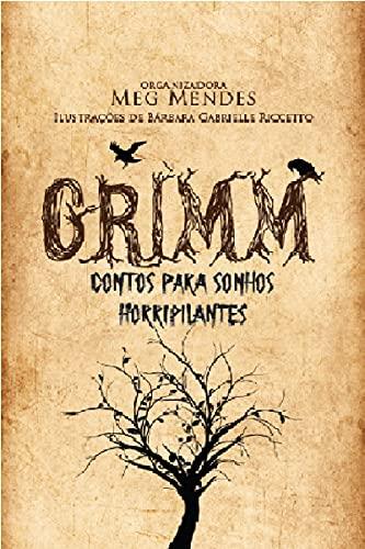Grimm - Contos para Sonhos Horripilantes