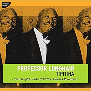 Tipitina: Complete 1949-1957 New Orleans