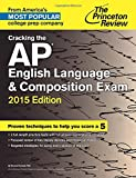 Cracking the AP English Language & Composition
