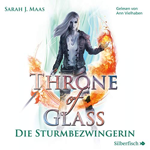 Die Sturmbezwingerin: Throne of Glass 5