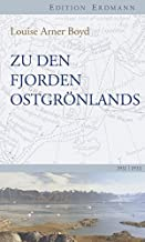 Zu den Fjorden Ostgrönlands: Eingeleitet von Cornelia Lüdecke. 1931-1933