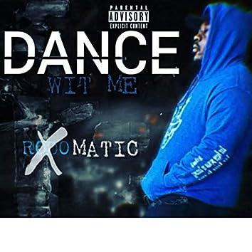 Dance Wit Me