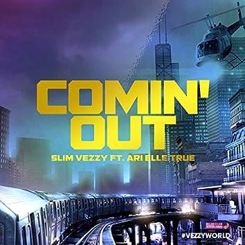 Comin' Out (feat. Ari Elle True)
