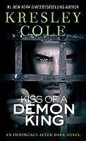 Kiss of a Demon King (7) (Immortals After Dark)