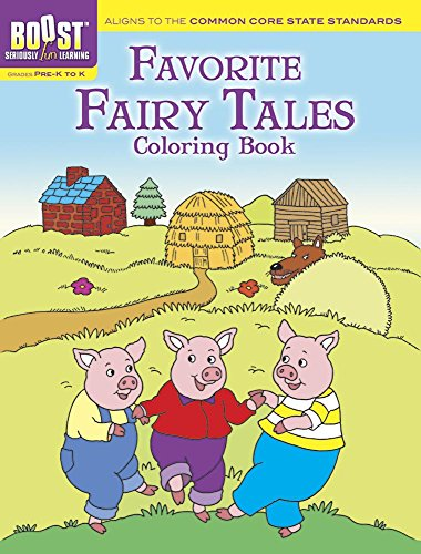 Favorite Fairy Tales Coloring Book - (Boost: Seriously Fun Learning) by  Fran Newman-DAmico (Paperback)