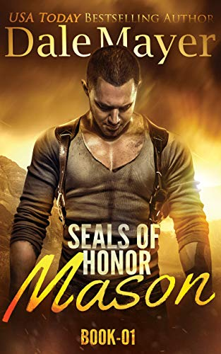 SEALs of Honor: Mason by [Dale Mayer]