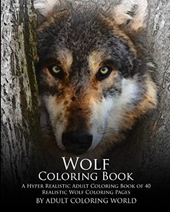 Amazon.com: Wolf Coloring Book: A Hyper Realistic Adult ...