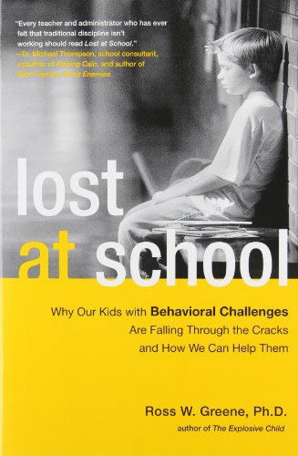 Lost at School: Why Our Kids with Behavioral Challenges...