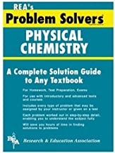 Physical Chemistry Problem Solver (Problem Solvers Solution Guides)