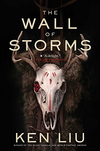 The Wall of Storms (2) (The Dandelion Dynasty)