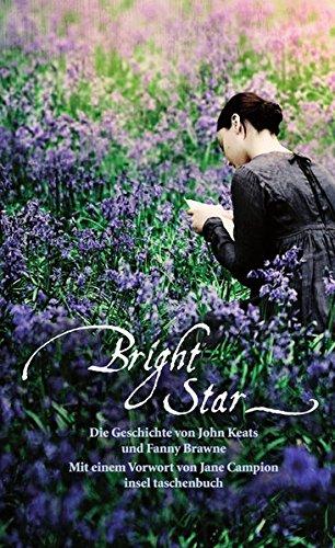 Bright Star. Die Geschichte von John Keats und Fanny Brawne
