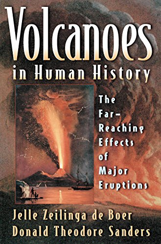 Volcanoes in Human History: The Far-Reaching Effects of Major Eruptions (English Edition)