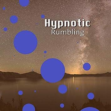 Hypnotic Rumbling