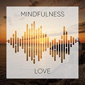 #Mindfulness Love