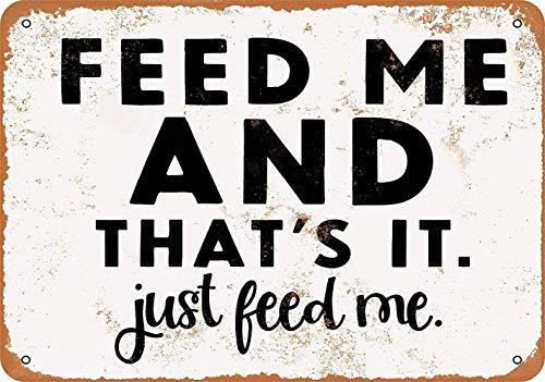 Placa de metal para pared con texto en inglés «Feed Me »