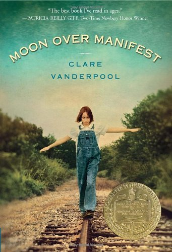 Moon Over Manifest by Clare Vanderpool (2012-03-01)