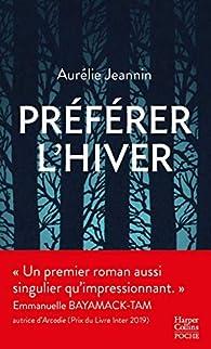 Préférer l'hiver par Aurélie Jeannin