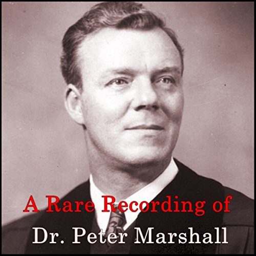 A Rare Recording of Dr. Peter Marshall audiobook cover art