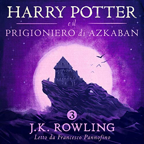 Page de couverture de Harry Potter e il Prigioniero di Azkaban (Harry Potter 3)