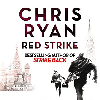 Red Strike     A Strikeback Novel, Book 4              By:                                                                                                                                 Chris Ryan                               Narrated by:                                                                                                                                 Barnaby Edwards                      Length: 12 hrs and 26 mins     92 ratings     Overall 4.4