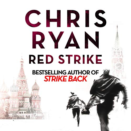 Red Strike     A Strikeback Novel, Book 4              By:                                                                                                                                 Chris Ryan                               Narrated by:                                                                                                                                 Barnaby Edwards                      Length: 12 hrs and 26 mins     9 ratings     Overall 4.1