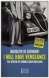 I Will Have Vengeance: The Winter of Commissario Ricciardi - Maurizio De Giovanni