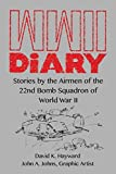 WWII Diary: Stories by the Airmen of the 22nd Bomb Squadron in World War II
