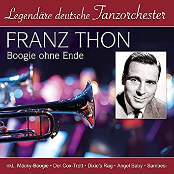 Legendäre deutsche Tanzorchester - Boogie ohne Ende