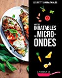 Recettes inratables au micro-ondes (Petits Inratables!)