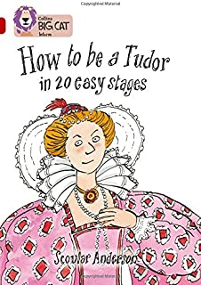 How to be a Tudor: Band 14/Ruby