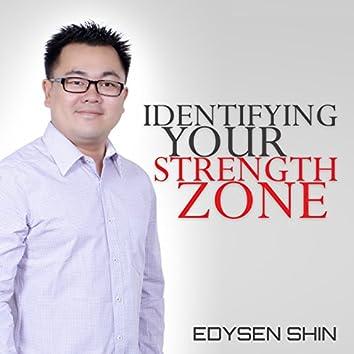 Identifying Your Strength Zone