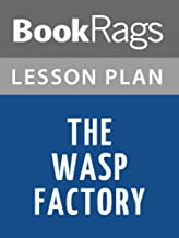 Lesson Plans The Wasp Factory: A Novel