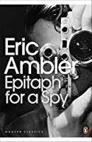 Epitaph for a Spy (Penguin Modern Classics)