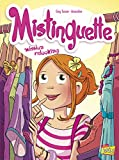 Mistinguette - Tome 5 Mission relooking (05)