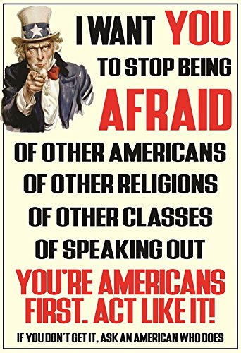 """American Uncle Sam """"I Want YOU! To Stop Being Afraid"""" - 13"""" X 19"""" Poster Print"""