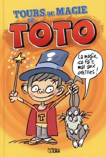 Tour de magie de Toto-Dès 6 ans