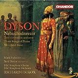 George Dyson: Nebuchadnezzar / Two coronation anthems / Woodland Suite / u.a. - Bbcso