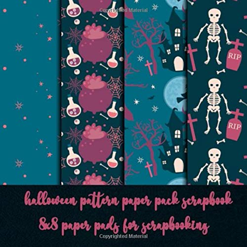 halloween pattern paper pack scrapbook - 8x8 paper pads for scrapbooking: halloween scrapbook embellishments DIY craft - origami - decoupage - paper ... - Decorative crafting Paper for Card Making