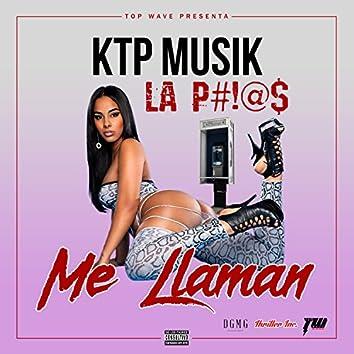 La P#!@$ Me Llaman