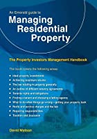 An Emerald Guide To Managing Residential Property: The Property Investors Management Handbook - Revised Edition 2020