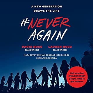 #NeverAgain     A New Generation Draws the Line              By:                                                                                                                                 David Hogg,                                                                                        Lauren Hogg                               Narrated by:                                                                                                                                 David Hogg,                                                                                        Lauren Hogg                      Length: 2 hrs and 23 mins     49 ratings     Overall 4.8