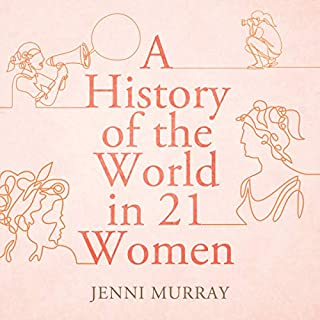 A History of the World in 21 Women cover art