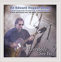 Everybody Say Yes: An Edward Hopper Dream
